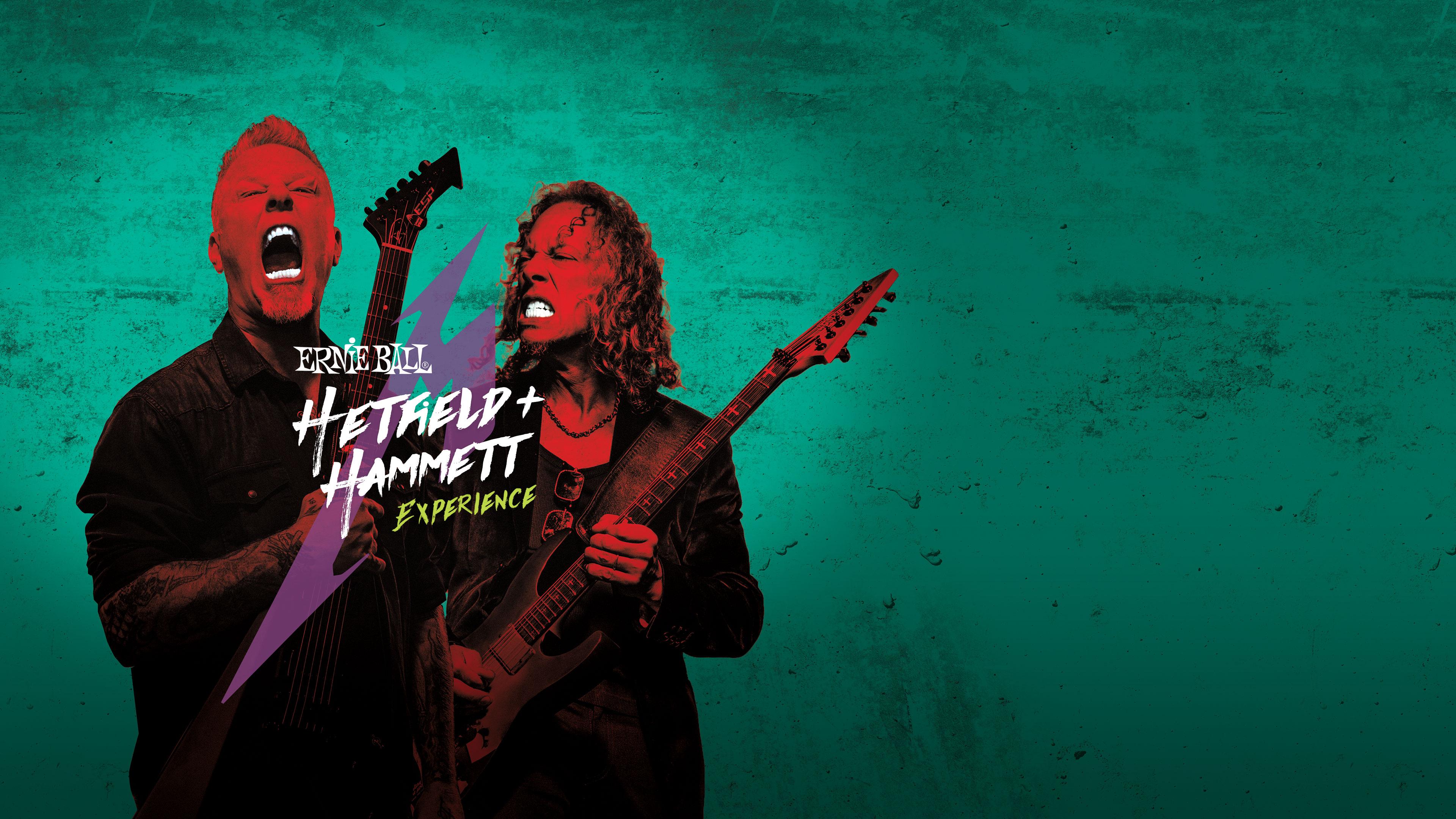 Hetfield Hammett Experience Ernie Ball
